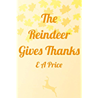 The Reindeer Gives Thanks (Reindeer Holidays Book 6) (English Edition)