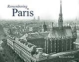 Remembering Paris, Rebecca Schall, 1596526580