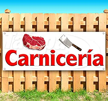Flag, New Store Advertising Carnicer/ía Spanish Butcher Shop 13 oz Heavy Duty Vinyl Banner Sign with Metal Grommets Many Sizes Available