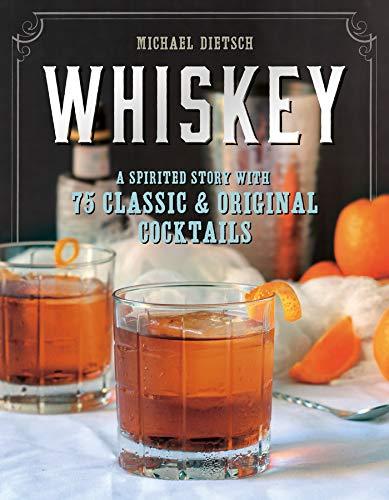 Whiskey: A Spirited Story
