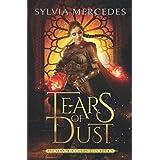 Tears of Dust (The Venatrix Chronicles)