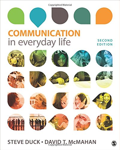 Communication in Everyday Life: A Survey of Communication