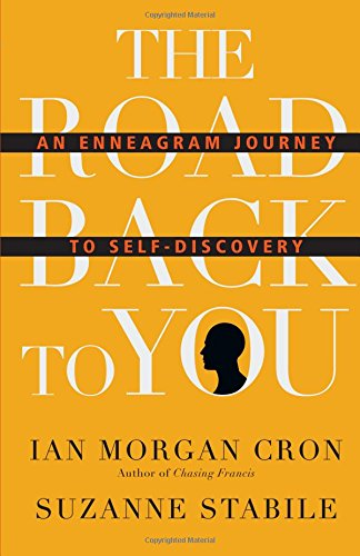 Book Cover: The Road Back to You: An Enneagram Journey to Self-Discovery
