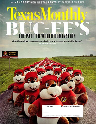 (Texas Monthly Magazine March 2019 BUC-EE'S Convenience Store Chain, THE BEST NEW RESTAURANTS)