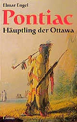 Pontiac - Häuptling der Ottawa (Lamuv Taschenbücher)
