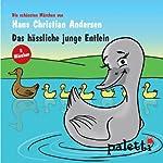 Das hässliche junge Entlein / Die Teekanne | Hans Christian Andersen