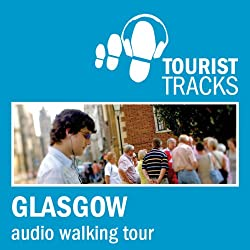 Tourist Tracks Glasgow MP3 Walking Tour