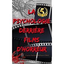La psychologie derrière Films d'horreur (French Edition)