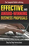 The Complete Guide to Writing Effective and Award Winning Business Proposals, Jean Wilson Murray, 1601382340
