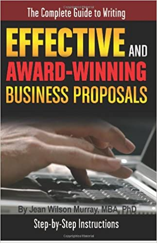 The Complete Guide To Writing Effective And Award Winning