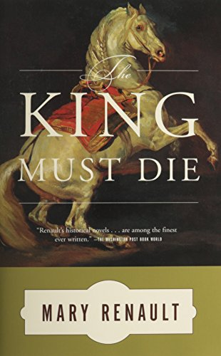 the-king-must-die-a-novel