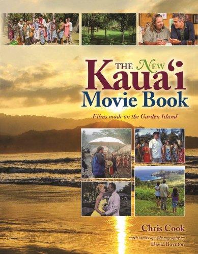 New Kauai Movie Book: Films Made On The Garden Island