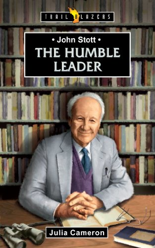 John Stott: A Humble Leader