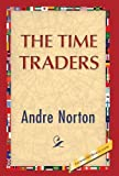 The Time Traders, Andre Norton, 142185144X