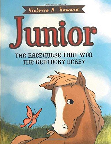 Junior: The Racehorse That Won Kentucky Derby PDF