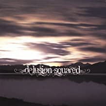 Delusion Squared by Delusion Squared (2013-05-04)