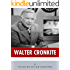 American Legends: The Life of Walter Cronkite