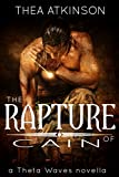 The Rapture of Cain: a Theta Waves novella