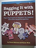 Bagging It with Puppets, Gloria Mehrens and Karen Wick, 0822406772