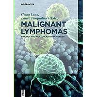 Malignant Lymphomas: Biology and Molecular Pathogenesis