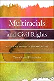 #10: Multiracials and Civil Rights: Mixed-Race Stories of Discrimination