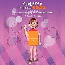 Gioberto e la sua casa (Italian Edition)