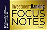 img - for Investment Banking Focus Notes by Joshua Rosenbaum (2013-07-10) book / textbook / text book