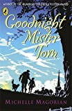 Goodnight Mister Tom by Magorian, Michelle on 12/09/2003 unknown edition