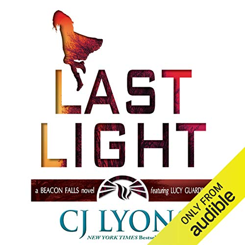 Last Light: A Beacon Falls Novel Featuring Lucy Guardino