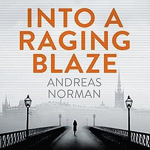 Into a Raging Blaze Audiobook