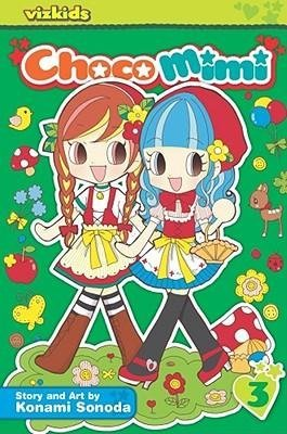 BY Sonoda, Konami ( Author ) [{ Chocomimi, Volume 3 (Choco Mimi #03) By Sonoda, Konami ( Author ) Jan - 05- 2010 ( Paperback ) } ]