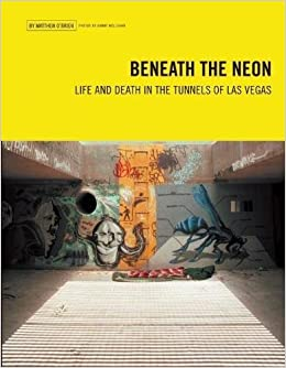 Ongebruikt Beneath the Neon: Life and Death in the Tunnels of Las Vegas TK-66