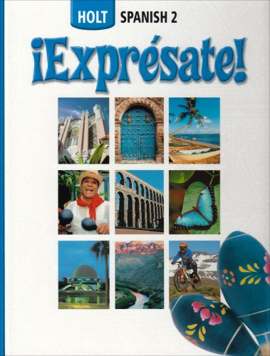 ¡Exprésate!: Student Edition Level 2 2006