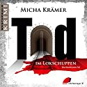 Tod im Lokschuppen (Nina Moretti 1) Hörbuch von Micha Krämer Gesprochen von: Micha Krämer