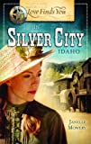 Love Finds You in Silver City, Idaho, Janelle Mowery, 1609360052