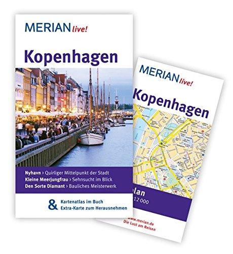 MERIAN live! Reiseführer Kopenhagen: MERIAN live! - Mit Kartenatlas im Buch und Extra-Karte zum Herausnehmen