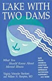 img - for The Lake With Two Dams by Virginia Schroeder Burnham (2016-04-15) book / textbook / text book