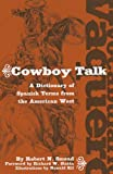 Vocabulario Vaquero/Cowboy Talk, Robert N. Smead, 0806136316