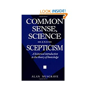 Common Sense, Science and Scepticism: A Historical Introduction to the Theory of Knowledge