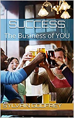 SUCCESS: The Business of YOU
