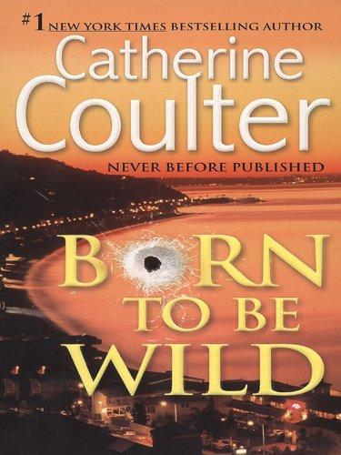 Contemporary Four - Born To Be Wild (Contemporary Romantic Thriller Book 4)