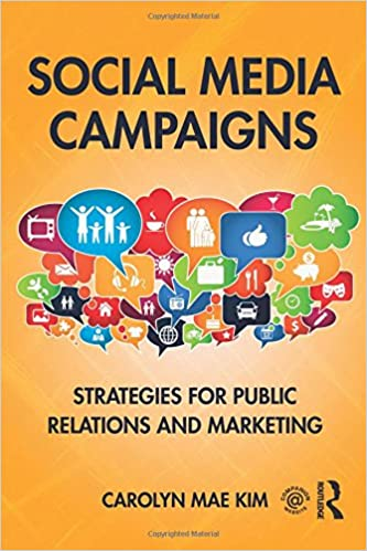 Social Media Campaigns: Strategies For Public Relations And Marketing by Amazon