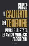 Image de Il Califfato del terrore: Perché lo Stato Islamico minaccia l'Occidente (Italian Edition)