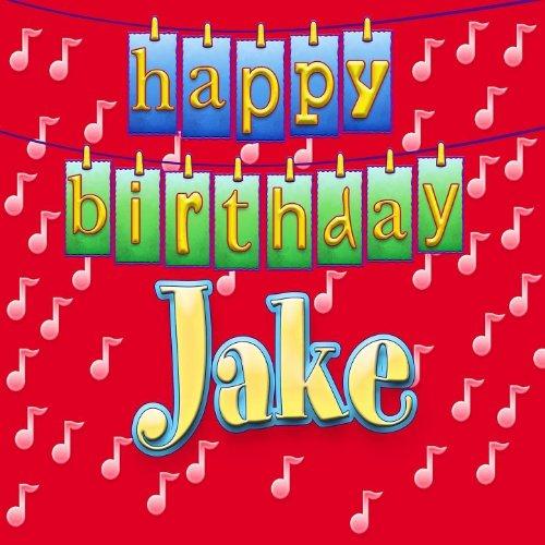 Happy Birthday Jake By Ingrid DuMosch On Amazon Music