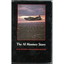 The Al Mooney Story: They All Fly Through the Same Air
