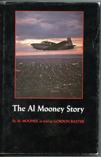 The Al Mooney Narrative: They All Fly Through the Same Air