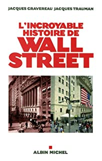 L'incroyable histoire de Wall Street