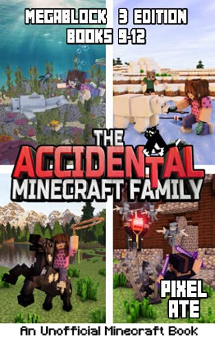 The Accidental Minecraft Family: MegaBlock 3 Edition (Books 9-12) Paperback...