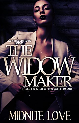 The Widow Maker: Till Death Do Us Part May Come Sooner Than -