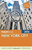 Fodor s New York City 2016 (Full-color Travel Guide)